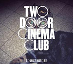 Two Door Cinema Club Announce Debut Album